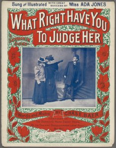 """What Right Have You to Judge Her"" (from the New York Public Library Digital Collections)"